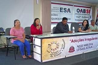 Alesp realiza audiência pública sobre casos de adoção irregulares em Itaquaquecetuba - Caso aconteceu entre os anos de 2004 e 2007 e mais de 50 crianças foram retiradas de suas famílias.
