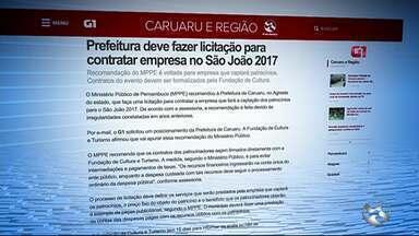 Prefeitura deve fazer licitação para contratar empresa no São João 2017 - Recomendação do MPPE é voltada para empresa que captará patrocínios.