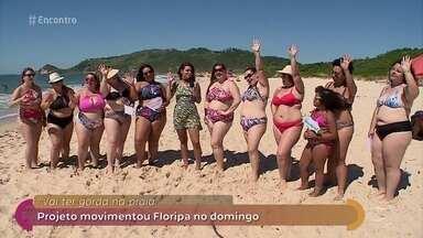 Mulheres acima do peso fazem protesto bem-humorado na praia - Elas se reuniram em Florianópolis no evento 'Vai ter gorda na praia'