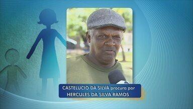 Homem procura por irmão que não tem contato há mais de 5 anos - Castelúcio da Silva Ramos procura por Hércules da Silva Ramos.