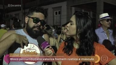 Bloco pernambucano valoriza homem rústico e másculo - Assédio sexual nos blocos de Carnaval é crime
