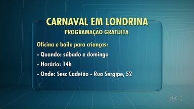 Confira a programação gratuita do Carnaval em Londrina - Estão previstas apresentações para adultos e para a criançada também cair na folia.