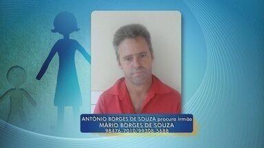 Homem procura por irmão que não vê há mais de 3 anos - Antonio Borges de Souza procura por Mario Borges de Souza.