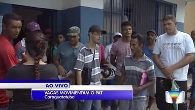 PAT de Caraguá tem 190 vagas - Semana começa com grande movimento.