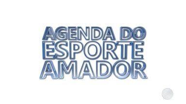 Confira a agenda do esporte amador para esse fim de semana - Veja as opções para os esportistas amadores.