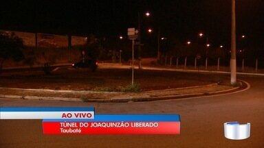 Túnel do Joaquinzão foi aberto em Taubaté - Local estava interditado há 7 meses para obras.
