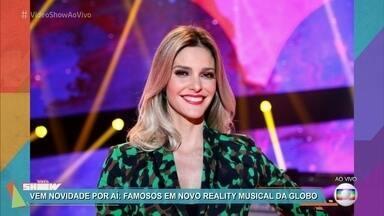 Vem aí o novo reality show musical da Globo - Fernanda Lima vai apresentar a competição, que será exibida nas tardes de domingo