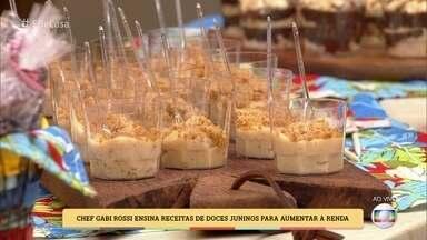 Chef Gabi Rossi ensina receitas de doces juninos para aumentar a renda - Aprenda como fazer doces no micro-ondas