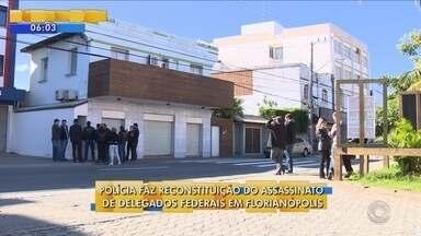 Polícia faz reconstituição de morte de dois delegados da PF em Florianópolis - Polícia faz reconstituição de morte de dois delegados da PF em Florianópolis