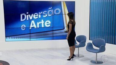 Confira o giro do 'Diversão e Arte' desta sexta-feira - Assista a seguir.