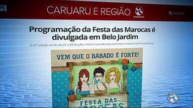 Programação da Festa das Marocas é divulgada em Belo Jardim - A 47ª edição vai do dia 22 a 24 de julho. Festa é considerada patrimônio imaterial de Pernambuco.