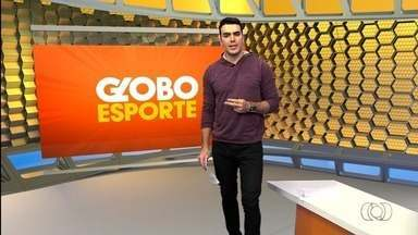 Globo Esporte GO - 21/08/2017 - Íntegra - Confira a íntegra do programa Globo Esporte GO - 21/08/2017