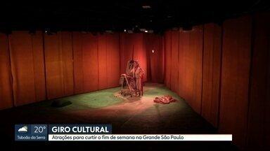 Confira as dicas culturais para este fim de semana em São Paulo - Não faltam opções em regiões diferentes.