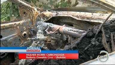 Mulher morre e homem e bebê ficam feridos após carro pegar fogo na serra de Ubatuba - Ela não conseguiu sair do veículo.