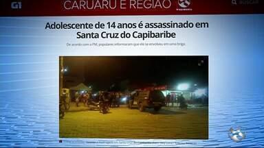 Homicídios são registrados em Santa Cruz do Capibaribe e Brejo da Madre de Deus - Vítimas tinham 14 e 30 anos