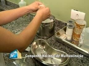 Campanha de multivacinação de crianças tem início - Público deve ser imunizado contra doenças.