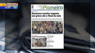 Confira os destaques dos jornais gaúchos nesta terça-feira (19) - Veja as manchetes.