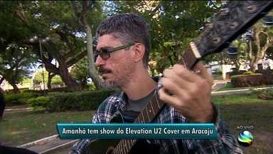 Elevation U2 Cover fará show em Aracaju - Elevation U2 Cover fará show em Aracaju.