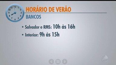 Veja as mudanças provocadas pelo horário de verão em toda a Bahia - Medida entra em vigor a partir de domingo (15).