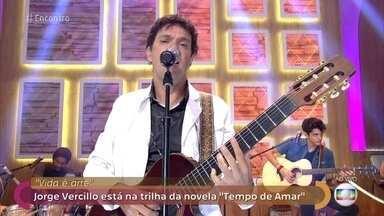 Jorce Vercillo canta 'A Vida é Arte' - Cantor é um dos recordistas de músicas em trilhas de novela
