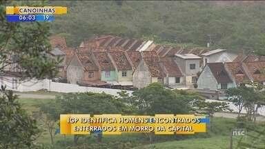 IGP identifica homens encontrados enterrados em Morro do Mosquito, em Florianópolis - IGP identifica homens encontrados enterrados em Morro do Mosquito, em Florianópolis