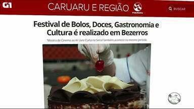Festival de Bolos, Doces, Gastronomia e Cultura é realizado em Bezerros - 'Mostra de Cinema ao Ar Livre - Curta na Serra' também acontece no mesmo período.