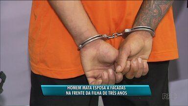 Polícia prende suspeito de matar a esposa a facadas na frente da filha de três anos - O crime aconteceu em Curitiba. O homem teria matado a mulher por ciúmes.