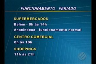 Confira o funcionamento dos estabelecimentos em Belém no feriado de N. S. da Conceição - Veja a lista com os horários de funcionamento de lojas, órgãos e espaços de lazer. Alguns estabelecimentos terão o horário de funcionamento alterados.