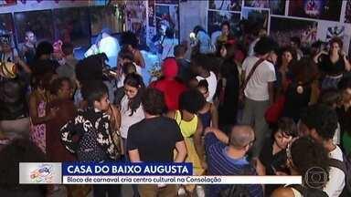 Bloco de carnaval cria centro cultural na Consolação - Evento na Casa do Baixo Augusta acontece neste domingo (10).