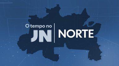 Veja a previsão do tempo para esta terça-feira (12) no Norte do país - Veja a previsão do tempo para esta terça-feira (12) no Norte do país