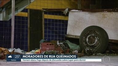 Estado de saúde de moradora de rua atacada em Santo André é estável - A mulher teve queimaduras de segundo e terceiro graus depois que um homem ateou fogo nela e em outro morador de rua.