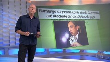 Flamengo suspende contrato de Guerrero até atacante ter condições de jogo - Flamengo suspende contrato de Guerrero até atacante ter condições de jogo