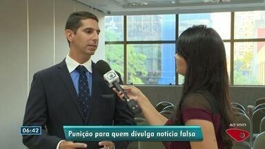Advogado do ES fala sobre as punições para quem divulga 'fake news' - Punição é considerada branda.