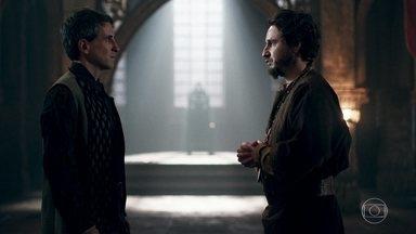 Petrônio e Orlando se animam por se tornarem possíveis conselheiros de Rodolfo - A notícia deixa os dois animados e eles acham que ninguém irá impedir Rodolfo de subir ao trono