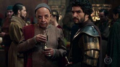 Cássio e Lupércio desconfiam de Petrônio e Orlando - Cássio diz que os dois são capazes de qualquer coisa para manter suas influências junto a Rodolfo . Os dois acham que Cássio não irá abrir mão tão fácil de ser conselheiro do rei