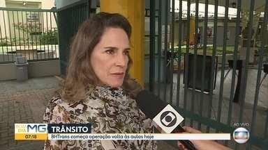 Escolas particulares em Belo Horizonte começam ano letivo nesta quinta-feira - BHTrans faz operação de conscientização de motoristas e pedestres.