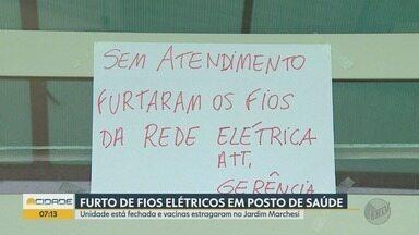 Furto de fiação elétrica afeta atendimento em unidade de saúde em Ribeirão Preto - Geladeira ficou desligada e 800 doses de vacina precisaram ser descartadas.