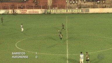 Barretos vence a Matonense na Série A3 do Campeonato Paulista - Jogo terminou em 1 a 0 no Estádio Fortaleza.