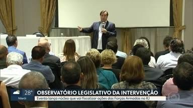 Lançado o Observatório Legislativo da Intervenção Federal - O trabalho é conjunto entre instituições públicas e sociedade civil, com o interventor, o general Braga Netto. O objetivo é garantir a transparência das ações da intervenção e seus resultados.