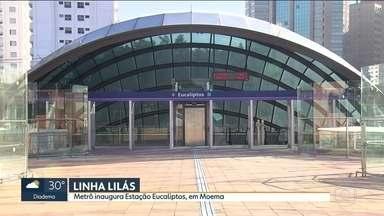 Metrô inaugura estação Eucaliptos, da Linha Lilás, em Moema - É a 11ª estação da Linha Lilás que começou a ser construída em 1998, há 20 anos. Quando estiver totalmente pronta, a Linha Lilás vai ligar o Capão Redondo à Chácara Klabin.