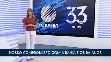 TV Bahia completa 33 anos neste sábado (10) e reafirma compromisso com o povo baiano - Emissora está presente em todo o estado e é pautada por princípios como ética, pluralidade, respeito, transparência e isenção. Conheça o vídeo da campanha que comemora o aniversário da tv.