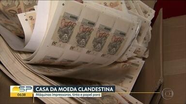 Polícia prende dupla em 'Casa da Moeda' clandestina na Zona Sul de SP - Cédulas fabricadas lá impressionavam pela semelhança com dinheiro verdadeiro.