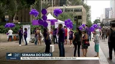 Estande na Avenida Paulista chama atenção para a importância do sono - Iniciativa é da Associação Brasileira do Sono. Atendimento vai até as 15h deste sábado (17).