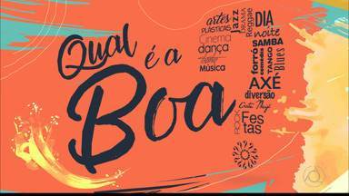 Confira as atrações culturais de João Pessoa neste fim de semana - Veja o Qual é a Boa?! com Gi Ismael.