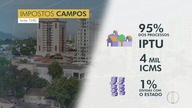 Justiça exige cumprimento de punições para pessoas que devem pagamento de IPTU em Campos - Assista a seguir.