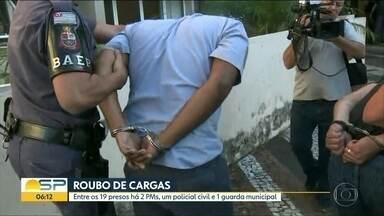 Quadrilha é presa por roubo de cargas - Entre os 19 presos há policiais militares e um policial civil