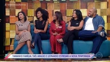 Nova temporada do 'Tamanho Família' estreia neste Domingo - As famílias de Taís Araújo e Leonardo são as primeiras convidadas do programa! Veja o que vem por aí