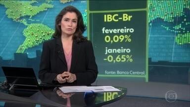 Economia brasileira cresceu 0,09% em fevereiro, segundo o IBC-Br - Em janeiro, índice do Banco Central encolheu 0,65%.