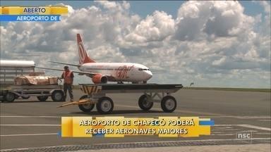 Aeroporto de Chapecó deve receber aeronaves maiores - Aeroporto de Chapecó deve receber aeronaves maiores