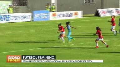 Minas perde para o Inter na série A2 do brasileirão feminino - Internacional vence por 2 a 0 no Abadião. É a primeira derrota do Minas no campeonato.